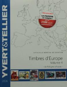 catalogue des timbres europe vol 4 pologne russie 2016 yvert tellier. Black Bedroom Furniture Sets. Home Design Ideas