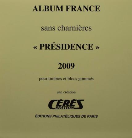 Jeu Presidence 2009 France sans charniere Ceres PF09