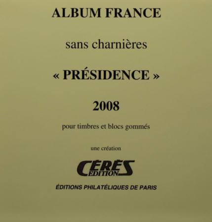 Jeu Presidence 2008 France sans charniere Ceres PF08
