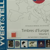 Catalogue des Timbres Europe vol 5 St Marin à Youg. 2017 Yvert