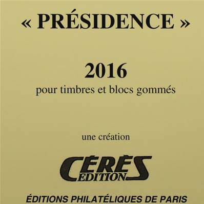 Jeu Presidence 2016 France sans charniere Ceres PF16